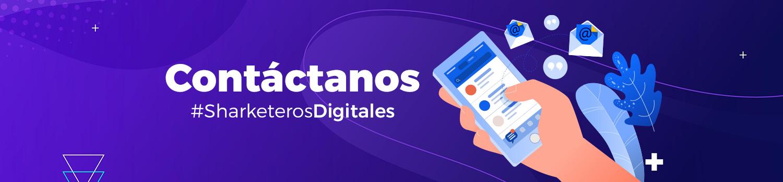 Banner Contactanos sharketeros digitales