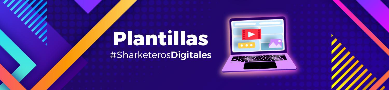 Banner Plantillas sharketeros digitales