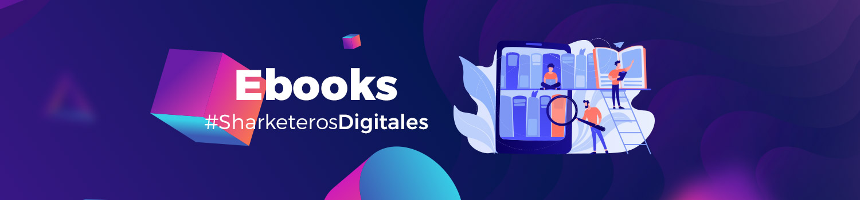 Banner ebooks sharketeros digitales